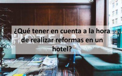 Realizar reformas en un hotel